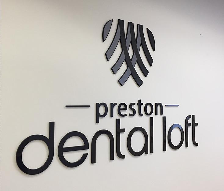 Preston Dental Loft Sign