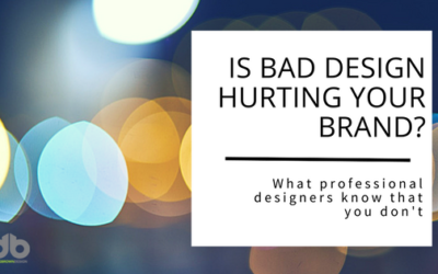 Is Bad Design Hurting Your Brand?