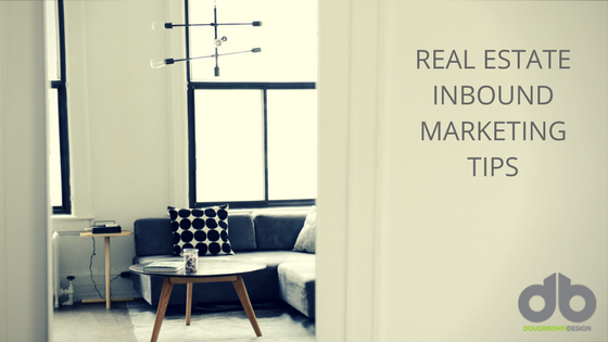 Four Real Estate Inbound Marketing Tips